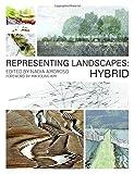 Representing Landscapes: Hybrid