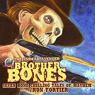 Brother Bones: The Undead Avenger audiobook cover art