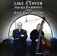 Like a Lover by Ken Peplowski (2011-10-25)