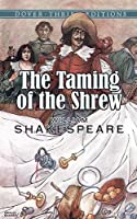 The Taming of the Shrew (Dover Thrift Editions) by William Shakespeare(1997-07-11)