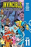 Invincible: The Ultimate Collection Volume 11 (Invincible Ultimate...