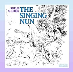 The Singing Nun by Soeur Sourire