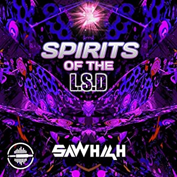 Spirits Of The L.S.D