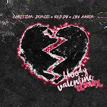 Bloody Valentine (Remix)