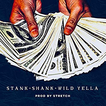 10 (feat. Shank & Wild Yella)