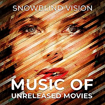 Music Of Unreleased Movies