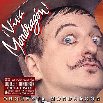 ¡Viva Mondragón!