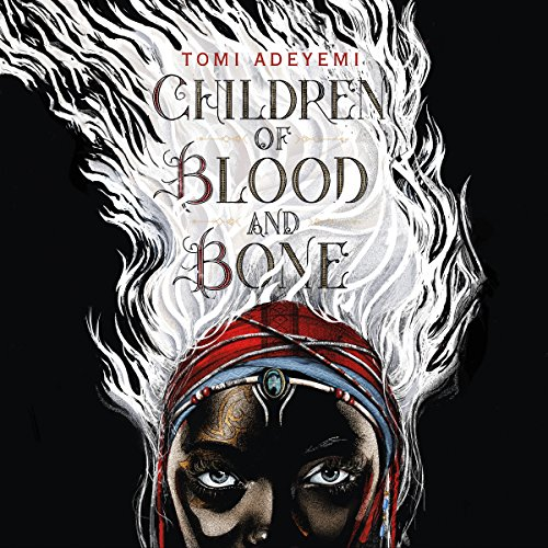 Children of Blood and Bone audiobook cover art