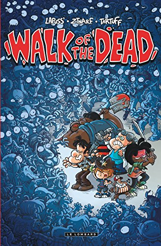 Walk Of the Dead - tome 0 - Walk Of the Dead