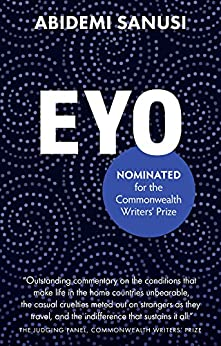 Eyo: (A Contemporary Literature Novel of Thriller and Suspense) by [Abidemi Sanusi]