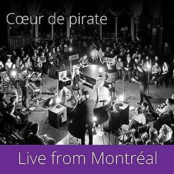 Live from Montréal
