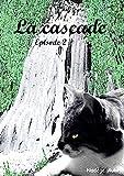 La cascade (AU PAYS DE CHICHU t. 2) (French Edition)