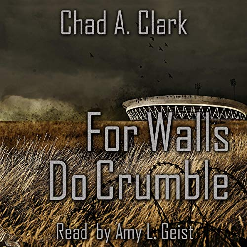 For Walls Do Crumble  By  cover art