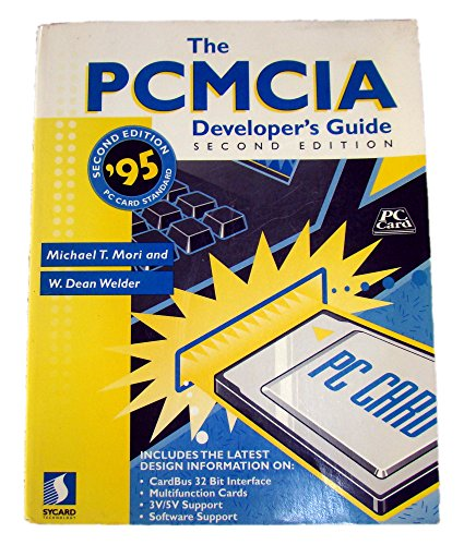 The Pcmia Developer's Guide/Book and Disk