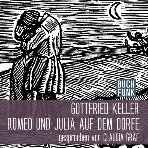 Romeo und Julia auf dem Dorfe audiobook cover art