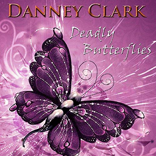 Deadly Butterflies Titelbild