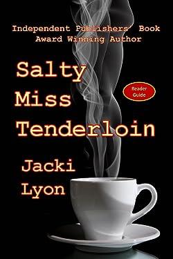 Salty Miss Tenderloin