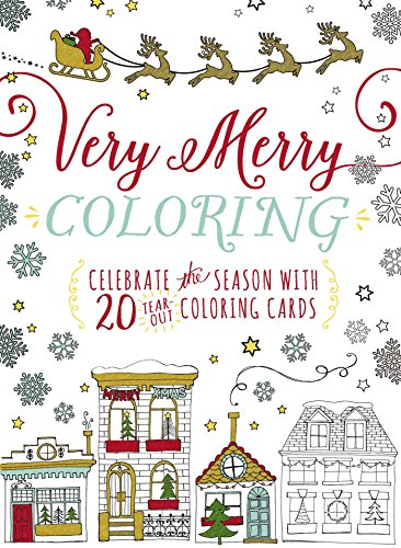 Very Merry Coloring: Celebrate the Seaon with 20 Tear-Out Coloring Cards