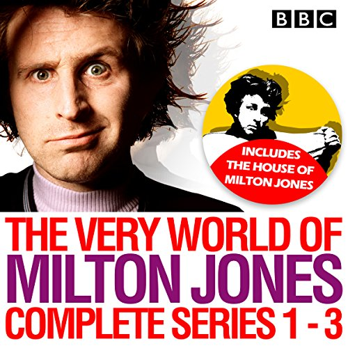 The Very World of Milton Jones: Series 1-3 audiobook cover art