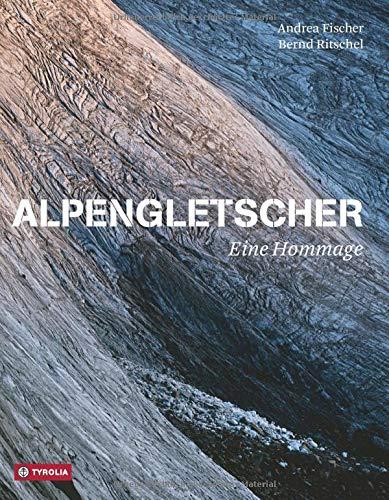 Alpengletscher: Eine Hommage