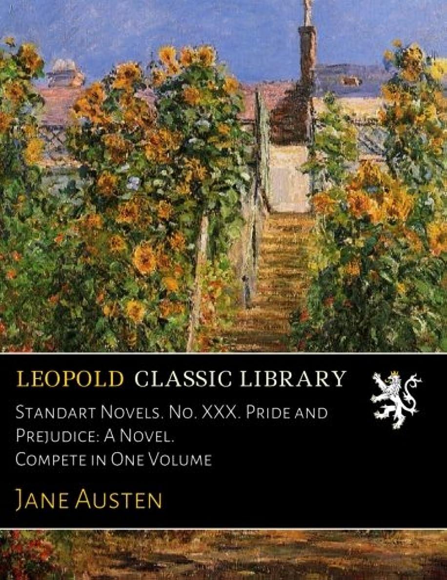 分析的原理表向きStandart Novels. No. XXX. Pride and Prejudice: A Novel. Compete in One Volume