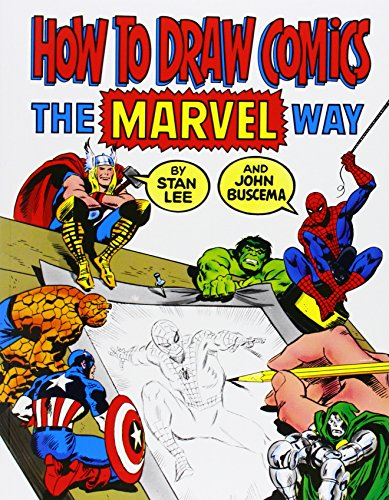 """How to Draw Comics the \""""Marvel\"""" Way"""