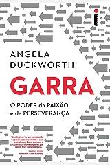 Garra. O Poder da Paixão e da Perseverança (Em Portuguese do Brasil) ペーパーバック