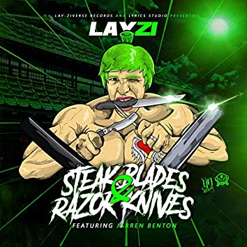 Steak Blades and Razor Knives (feat. Jarren Benton)