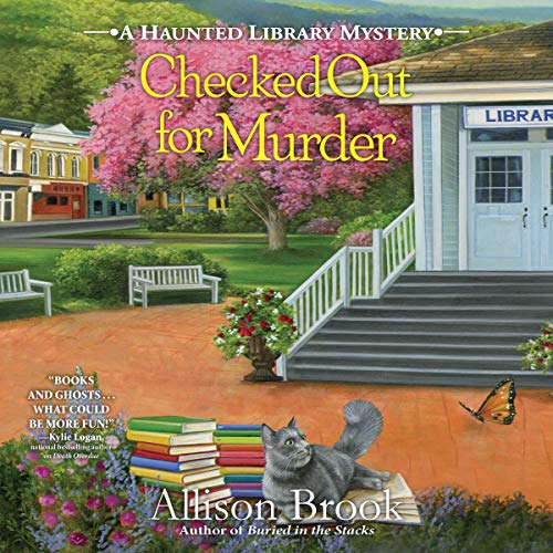 Checked Out for Murder: Haunted Library Mystery, Book 4