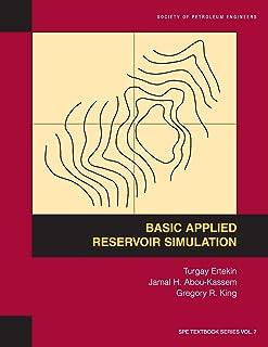 Basic Applied Reservoir Simulation: Textbook 7