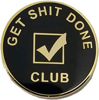Stickeroonie Motivation Pins Get Shit Done Club Lapel Pins Gold Plated Black team Business Reward Badge Inspirational Lapel Pins 1.1 Inches Backpack Pins Hat Pins Clothing Pins Jean Pins