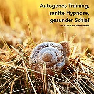 Autogenes Training, sanfte Hypnose, gesunder Schlaf Titelbild