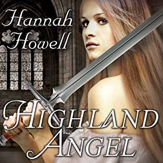 Highland Angel     Murray Family Series, Book 7              By:                                                                                                                                 Hannah Howell                               Narrated by:                                                                                                                                 Angela Dawe                      Length: 10 hrs and 5 mins     273 ratings     Overall 4.5