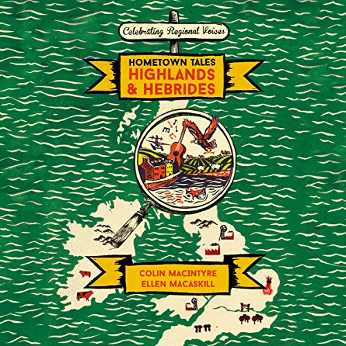 Hometown Tales: Highlands and Hebrides cover art
