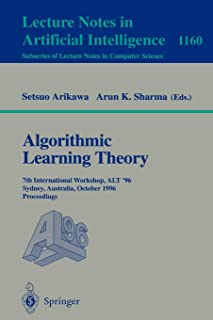 Algorithmic Learning Theory: 7th International Workshop, ALT '96, Sydney, Australia, October 23 - 25, 1996. Proceedings