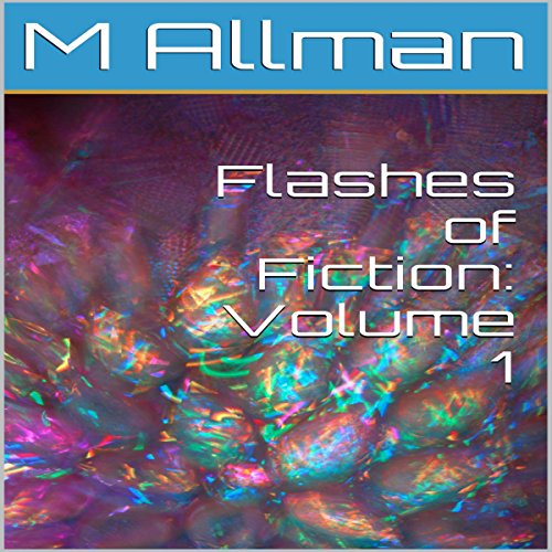 Flashes of Fiction: Volume 1 audiobook cover art