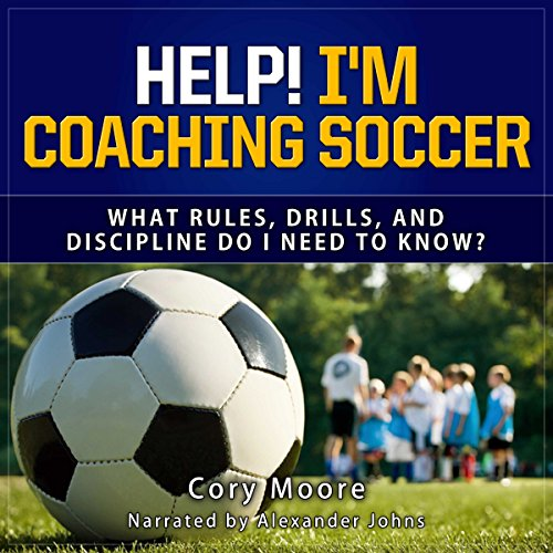 Help! I'm Coaching Soccer audiobook cover art