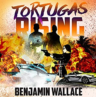Tortugas Rising                   By:                                                                                                                                 Benjamin Wallace                               Narrated by:                                                                                                                                 Phil Thron                      Length: 6 hrs and 31 mins     25 ratings     Overall 4.6