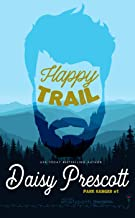 Happy Trail (Park Ranger Book 1)