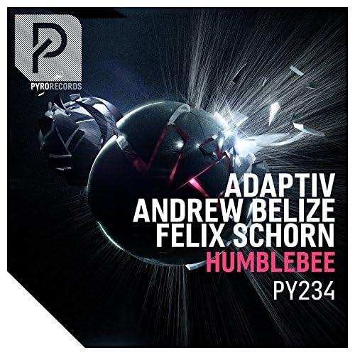 Adaptiv, Andrew Belize & Felix Schorn