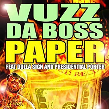 Paper (feat. Dolla $Ign & Presidential Porter)