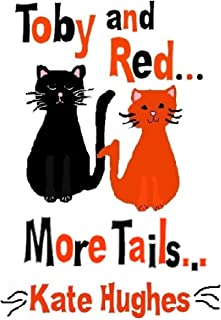 Toby and Red...More Tails... (English Edition)