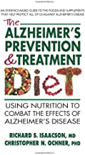 The Alzheimer's Prevention and Treatment Diet