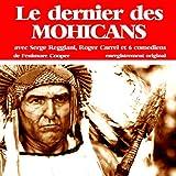 Le dernier des Mohicans - Compagnie du Savoir - 01/01/2011