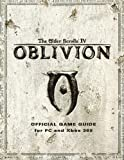 Elder Scrolls IV - Oblivion: Official Game Guide for PC and Xbox 360 by Bethesda Softworks (2006) Paperback - Prima Games