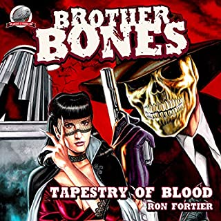 Brother Bones: Tapestry of Blood audiobook cover art