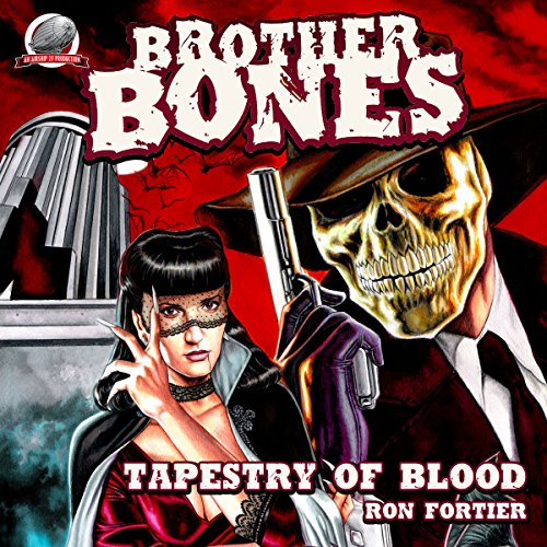 Brother Bones: Tapestry of Blood cover art
