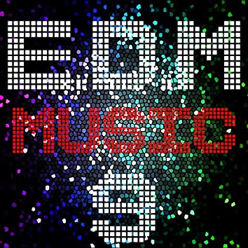 E D M Music, Vol. 9