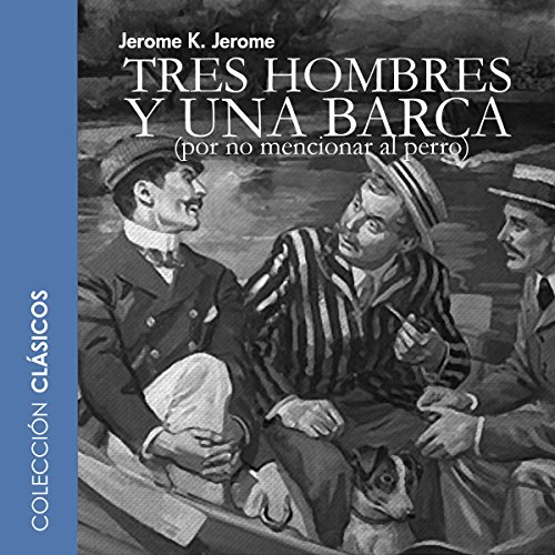Tres hombres en una barca [Three Men in a Boat] cover art