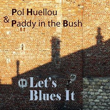 Let's Blues It